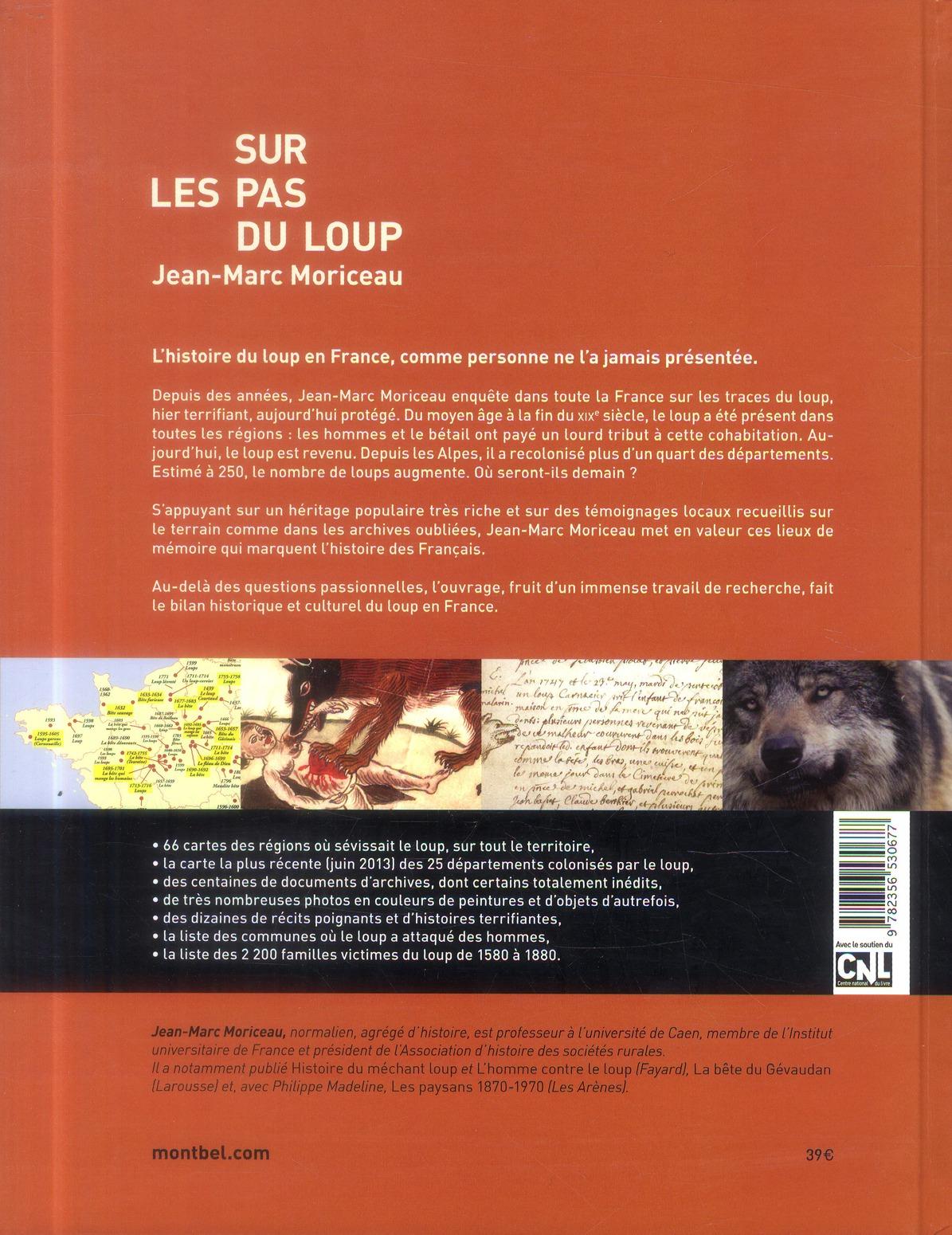 Sur les pas du loup ; tour de France historique et culturel du loup du Moyen-Age à nos jours