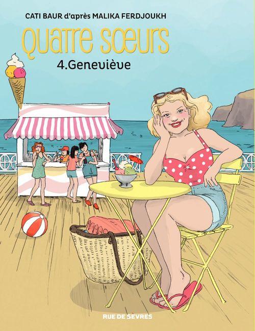 Quatre soeurs - Tome 4 - Geneviève