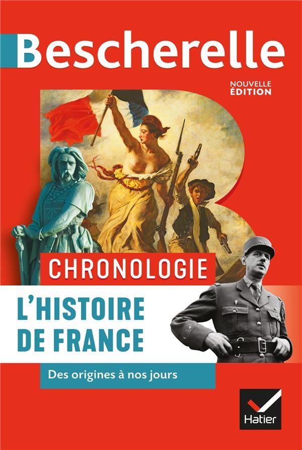 Bescherelle ; chronologie ; l'histoire de France des origines à nos jours