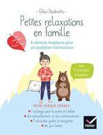 Vente EBooks : Petites relaxations en famille : 8 séances magique pour un quotidien harmonieux  - Gilles Diederichs