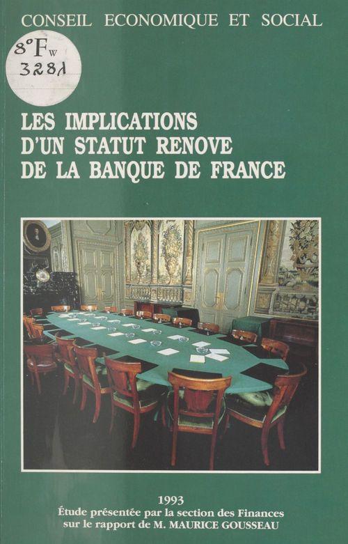 Les Implications d'un statut rénové de la Banque de France