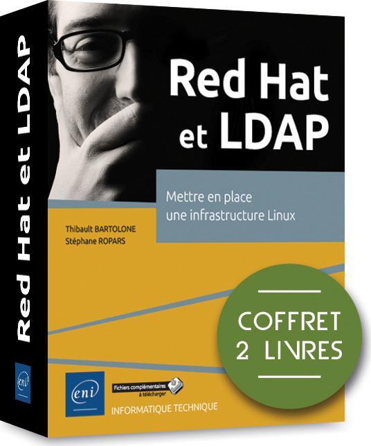 Red Hat et LDAP ; coffret de 2 livres : mettre en place une infrastructure Linux