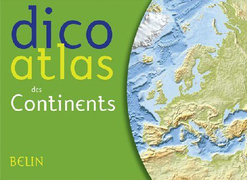 Dico atlas des continents