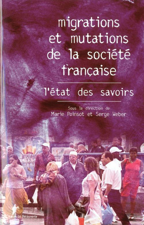 ETAT DES SAVOIRS ; migrations et mutations de la société française