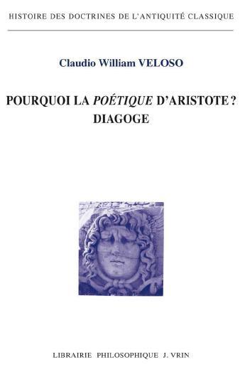 Pourquoi la poétique d'Aristote ? diagoge