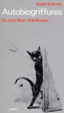 Autobiogriffures ; du chat Murr d'Hoffmann