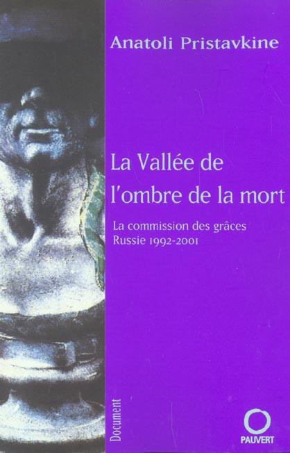 La vallee de l'ombre de la mort - la commission des graces (russie 1992-2001)