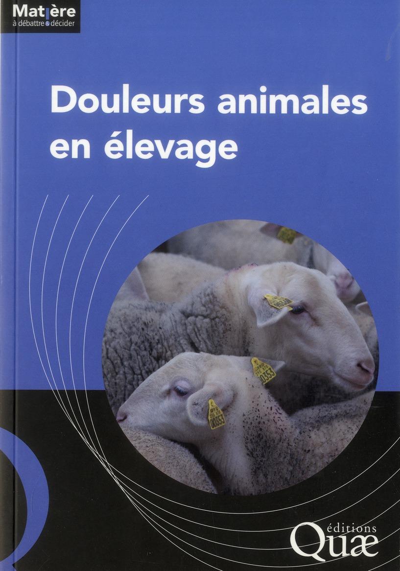 Douleurs Animales En Elevage
