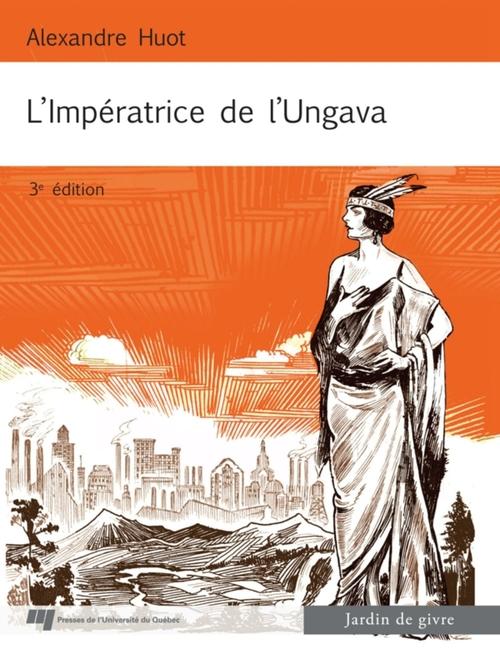 L'Impératrice de l'Ungava