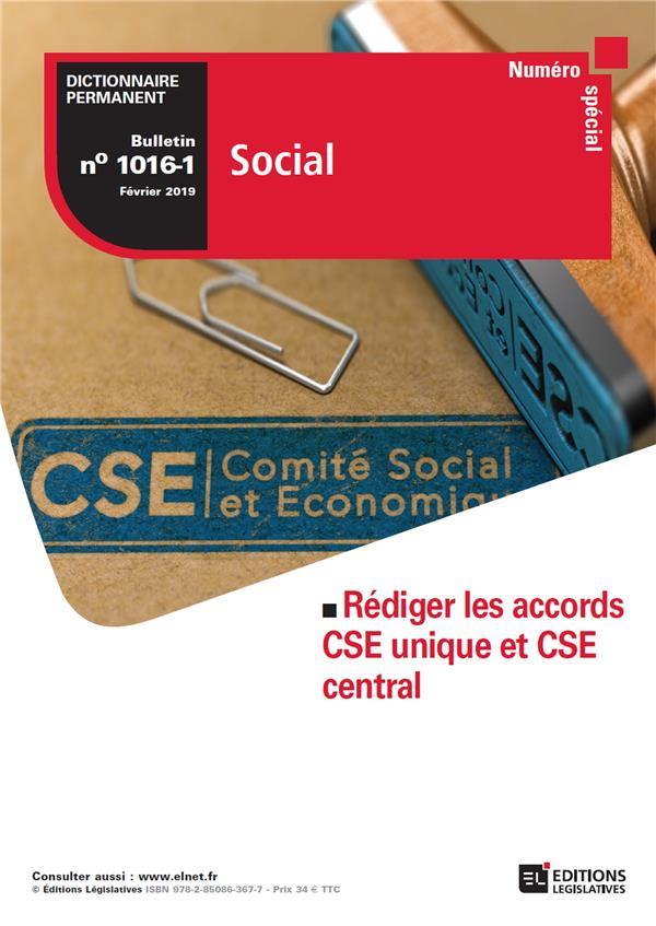Bulletin spécial rédiger les accors CSE unique et CSE central