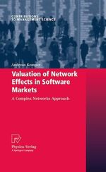 Valuation of Network Effects in Software Markets  - Andreas Kemper