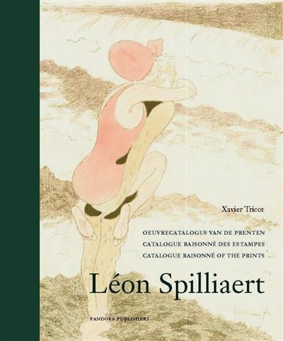 Léon spilliaert ; catalogue raisonné des estampes (2e édition)