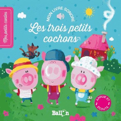 Livre sonore ; les trois petits cochons