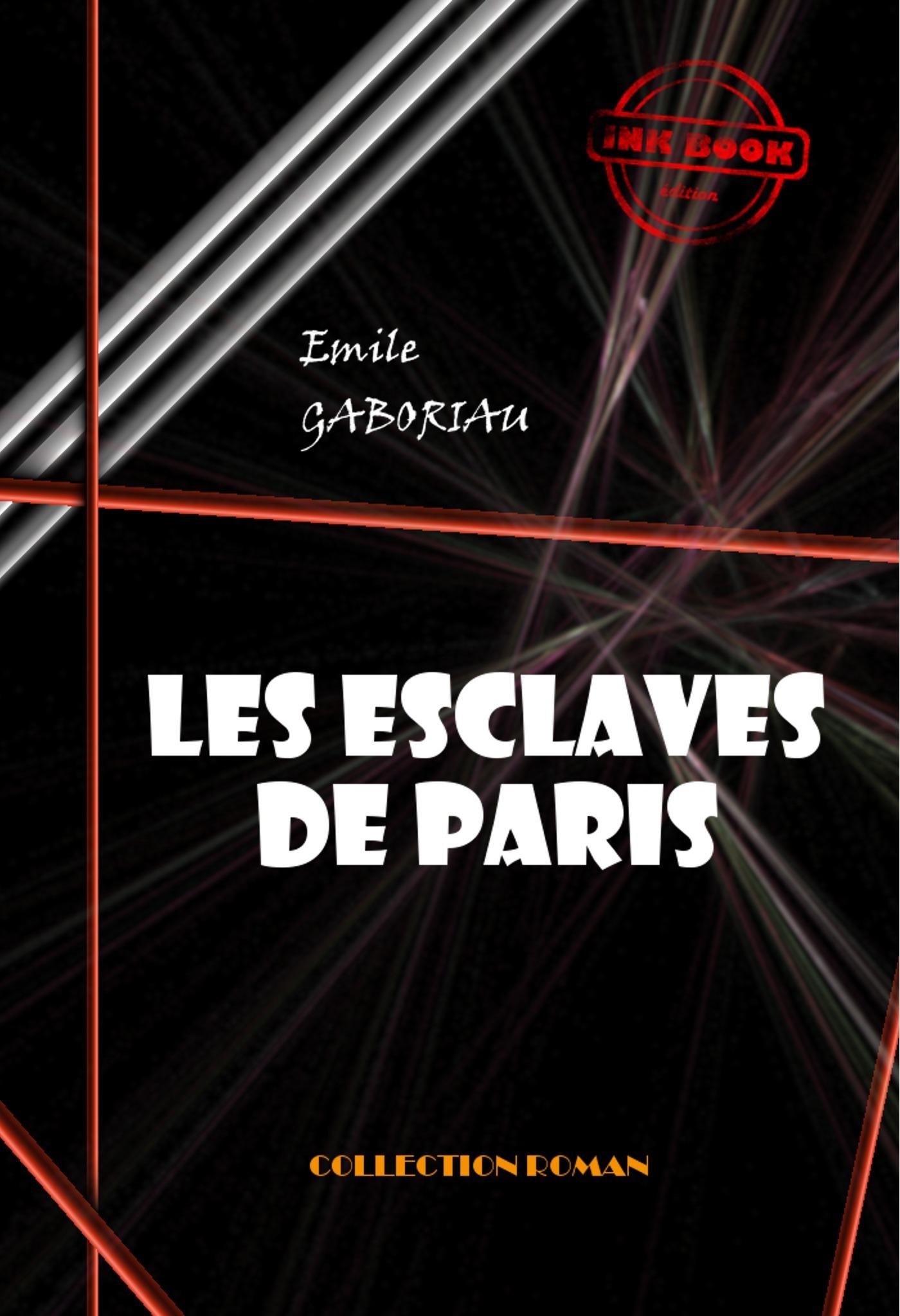 Les esclaves de Paris (Tome I & II)