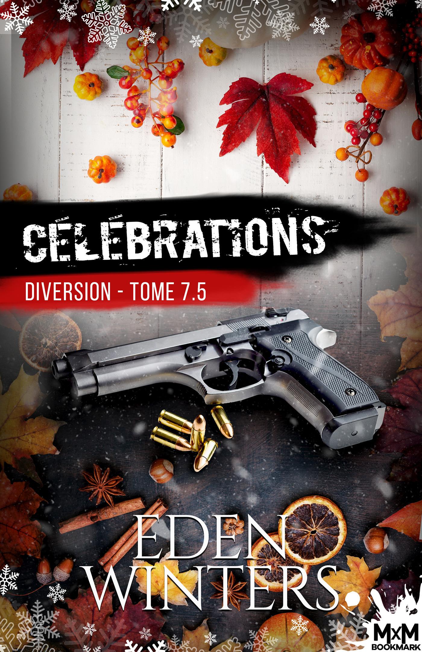Diversion t.7.5 ; célébrations  - Eden Winters