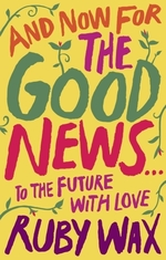 Vente EBooks : And Now For The Good News...  - Ruby Wax