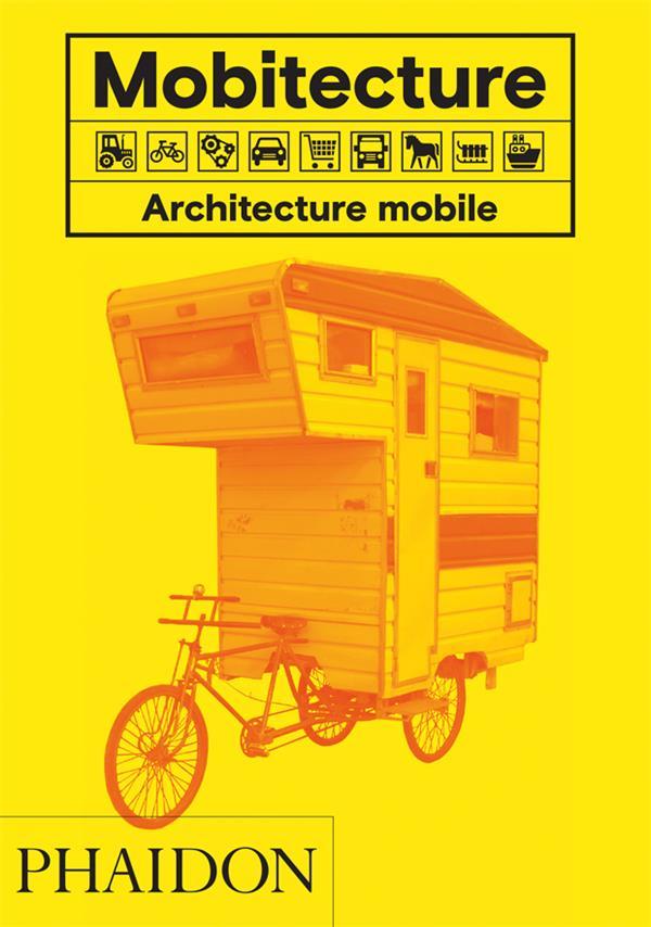 Mobitecture ; architecture mobile
