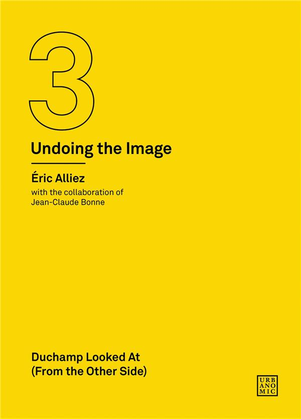 Duchamp looked at (from the other side) (undoing the image 3) /anglais