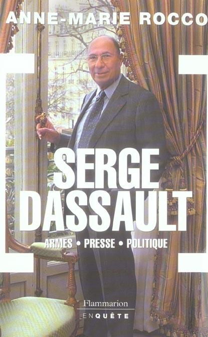 Serge dassault - armes, presse, politique