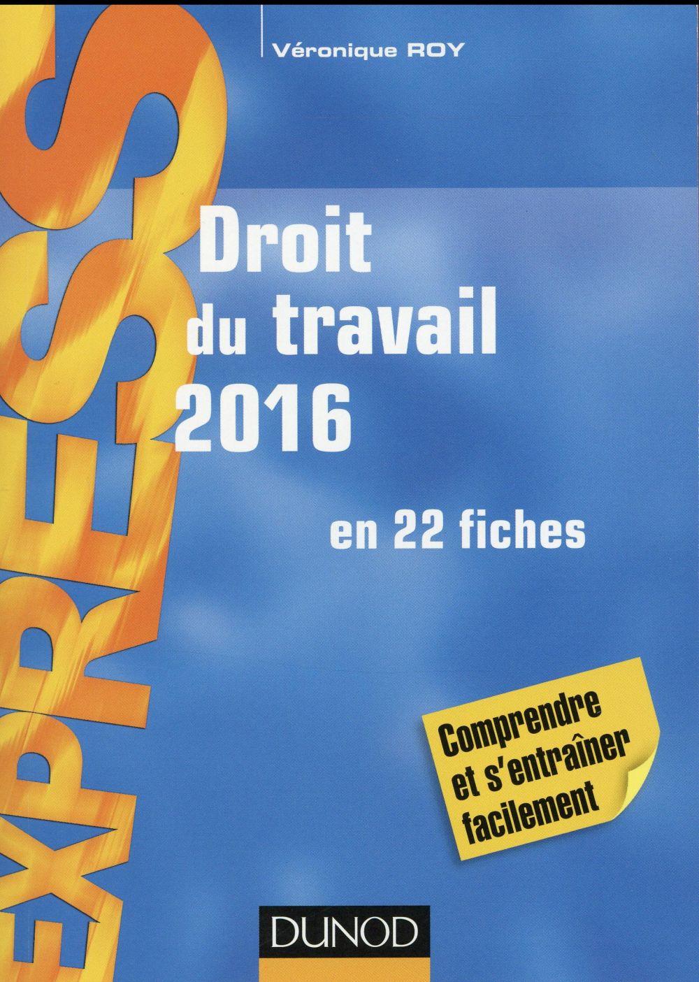 droit du travail ; en 22 fiches (20e édition)