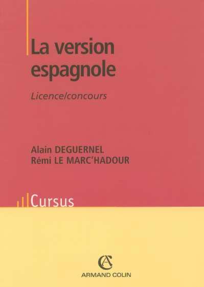La Version Espagnole - Licence / Concours