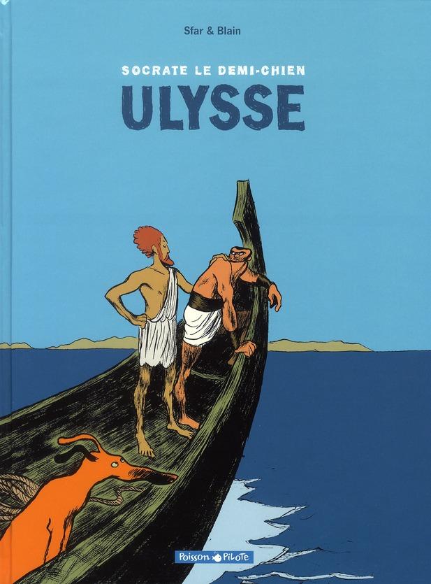 Socrate le demi-chien t.2 ; Ulysse