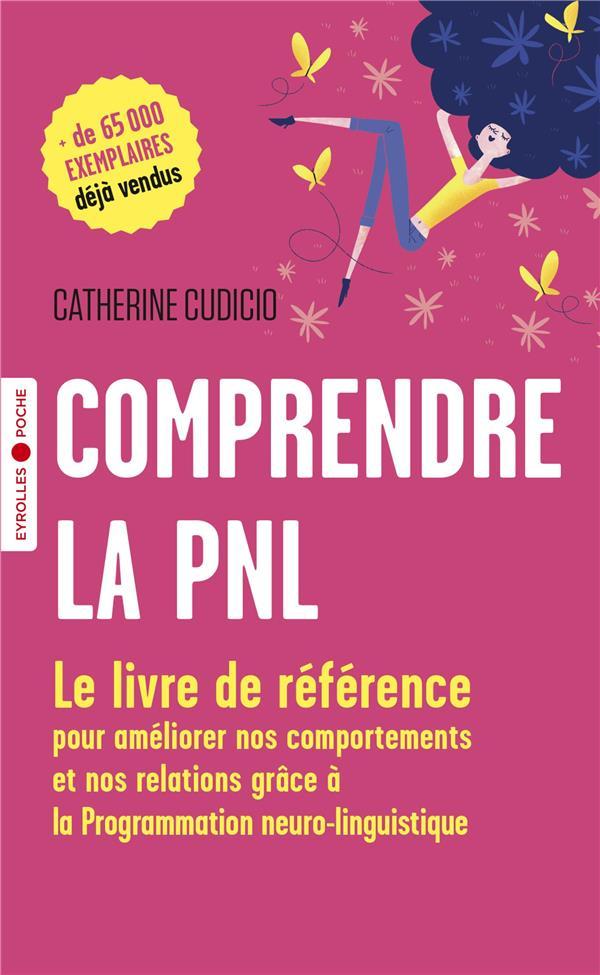 Comprendre la PNL (3e édition)
