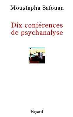 Dix conferences de psychanalyse