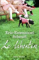 Vente Livre Numérique : Le Libertin  - Eric-Emmanuel Schmitt
