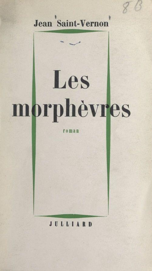 Les morphèvres  - Jean Saint-Vernon