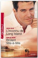 Vente Livre Numérique : L'inconnu de Long Island - Brûlant tête-à-tête (Harlequin Passions)  - Emilie Rose - Heidi Rice