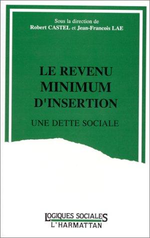 Le revenu minimum d'insertion, une dette sociale