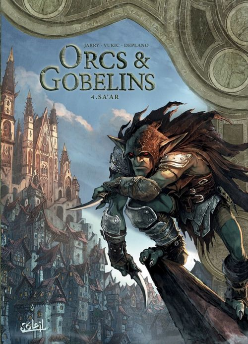 Orcs & gobelins T.4 ; Sa'ar