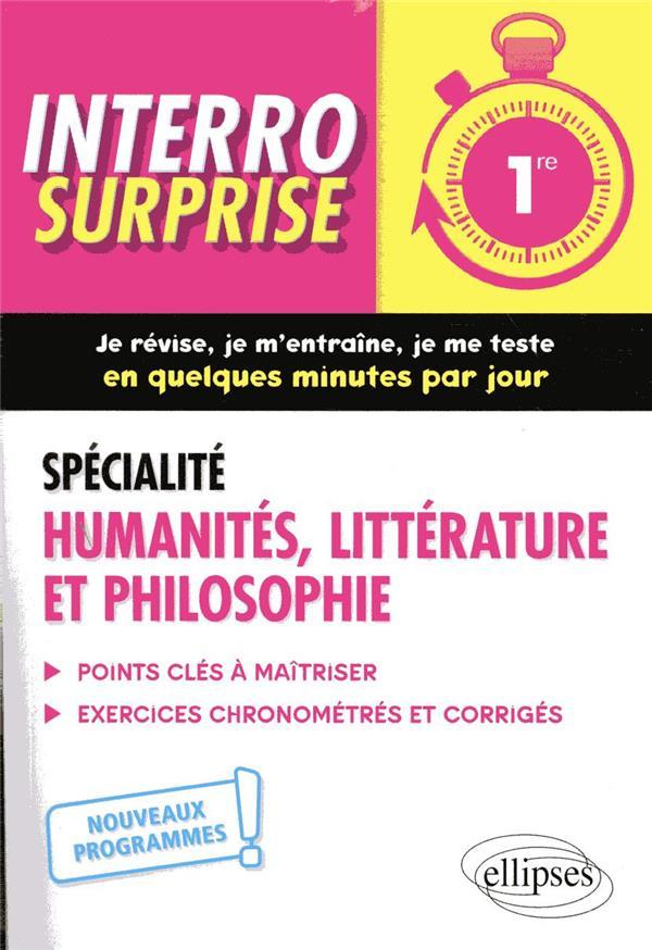 Interro surprise ; spécialité humanités, littérature et philosophie ; 1re ; nouveaux programmes