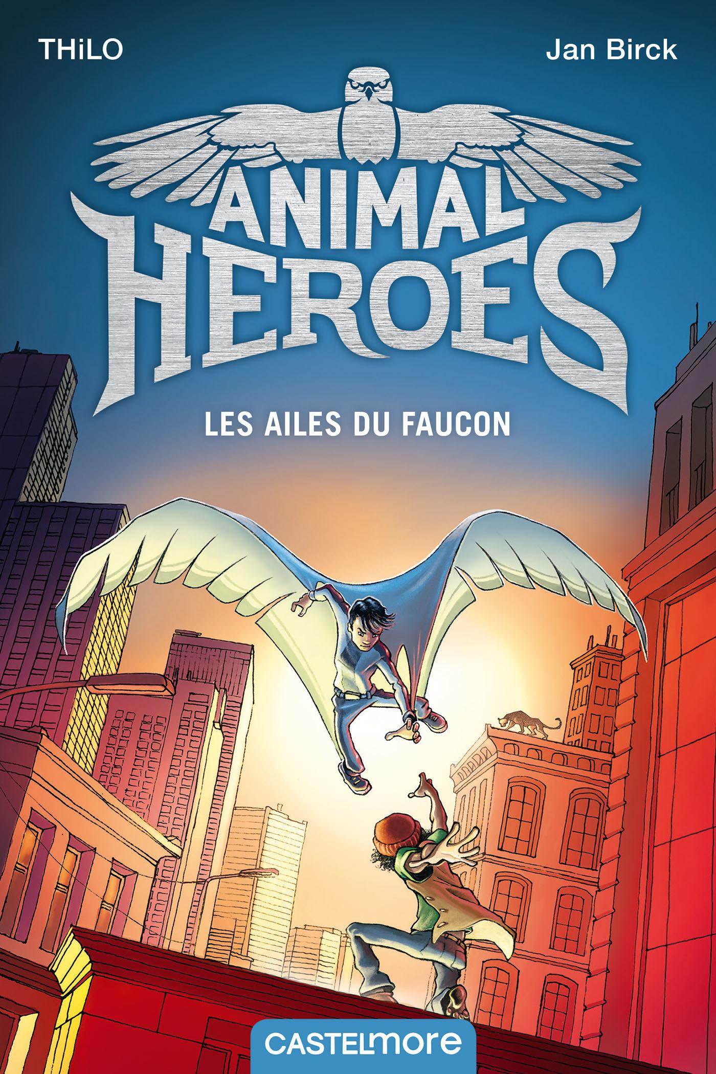 Animal heroes T.1 ; les ailes du faucon