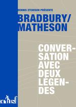Vente Livre Numérique : Bradbury/Matheson : conversation avec deux légendes  - Richard Matheson - Ray Bradbury
