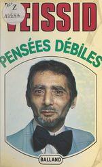 Vente EBooks : Pensées débiles  - Jacques Veissid