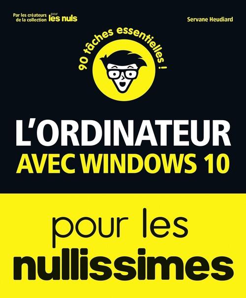 L'ordinateur avec Windows 10 nullissimes (3e édition)
