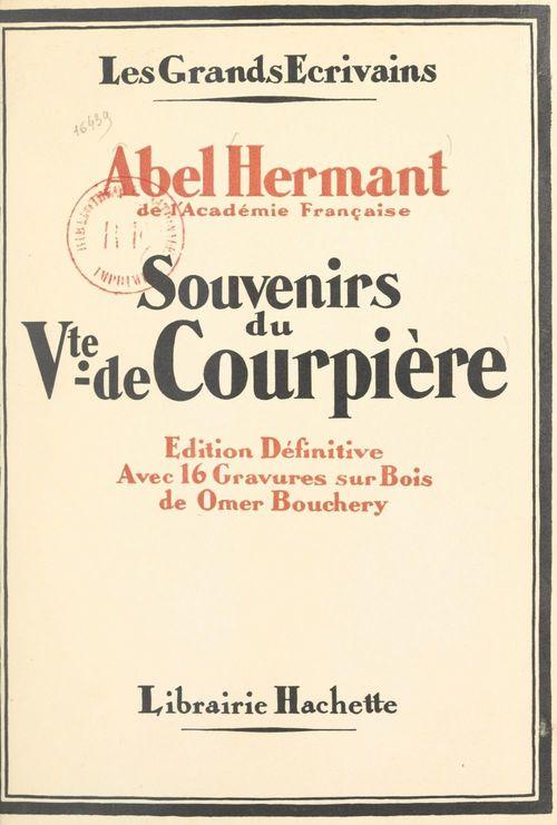 Souvenirs du vicomte de Courpière par un témoin
