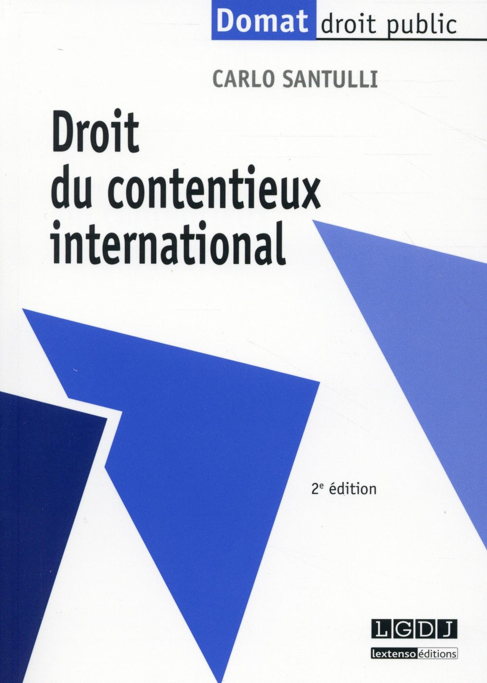 Droit du contentieux international (2e édition)
