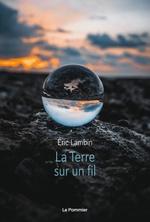 Vente EBooks : La terre sur un fil  - Éric Lambin
