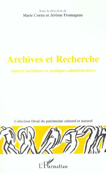 Archives Et Recherches ; Aspects Juridiques Et Pratiques Administratives