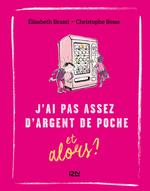 Vente EBooks : J'ai pas assez d'argent de poche... et alors ?  - Elisabeth BRAMI - Fabrice Midal