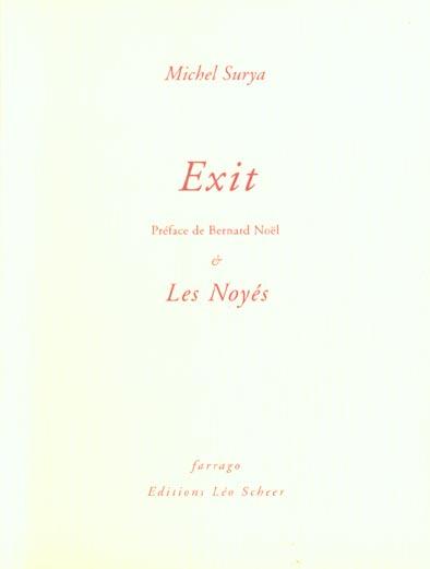 Exit ; les noyés