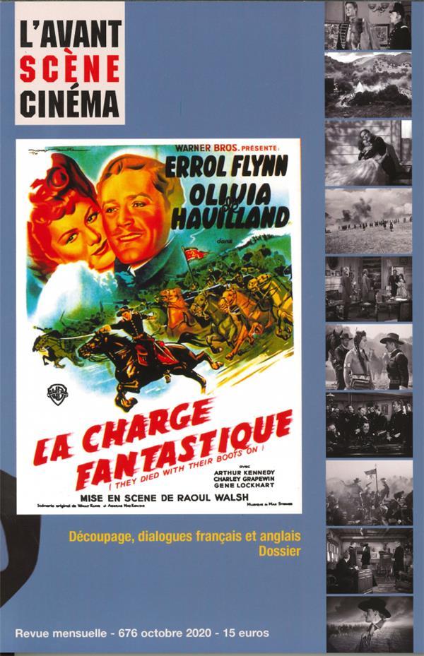 L'avant-scene cinema n 676 la chevauchee fantastique, de raoul walsh - octobre 2020