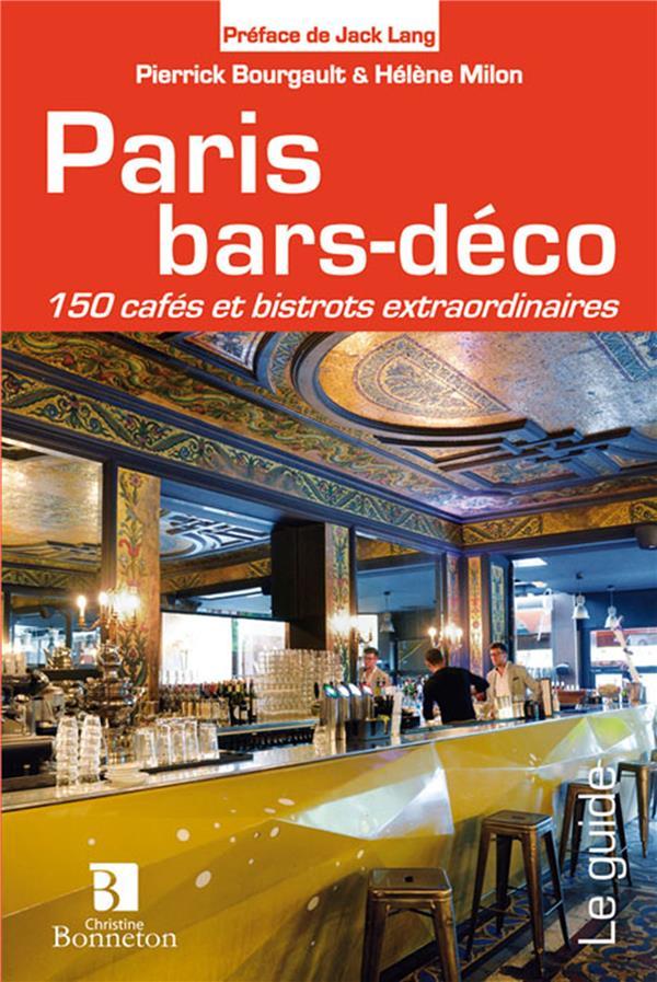 Paris bars-deco  150 cafes et bistrots