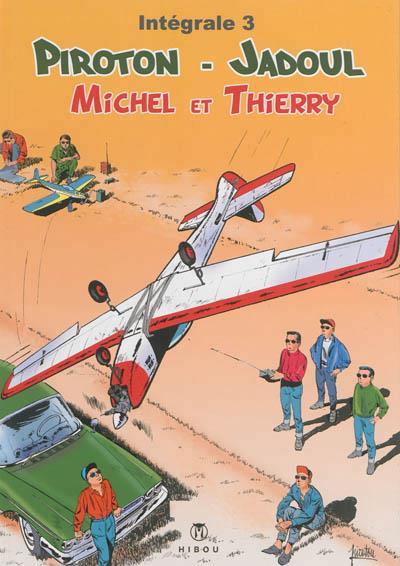 Michel et Thierry ; intégrale t.3
