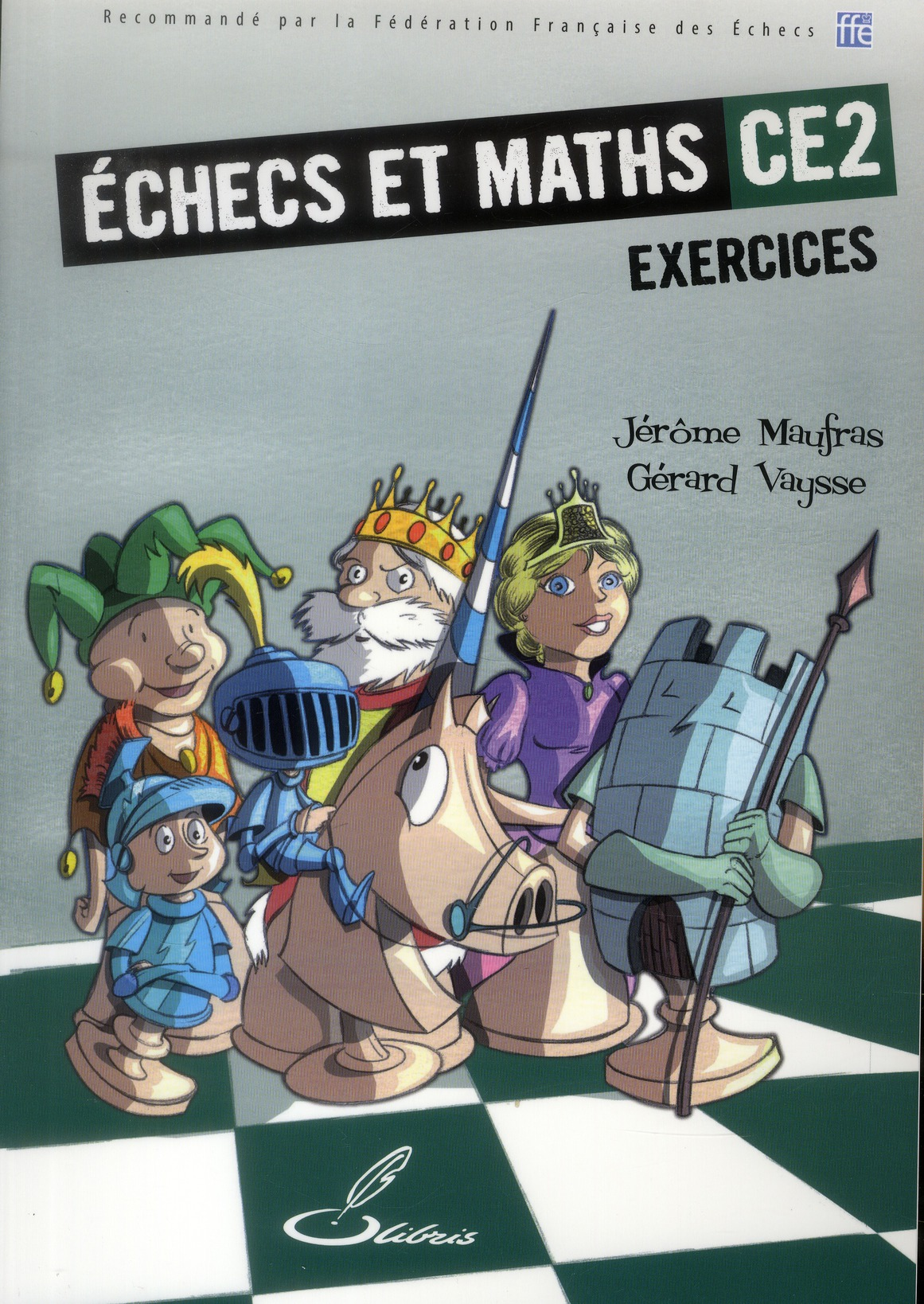échecs et maths CE2 ; exercices