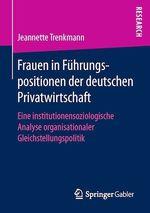 Frauen in Führungspositionen der deutschen Privatwirtschaft  - Jeannette Trenkmann
