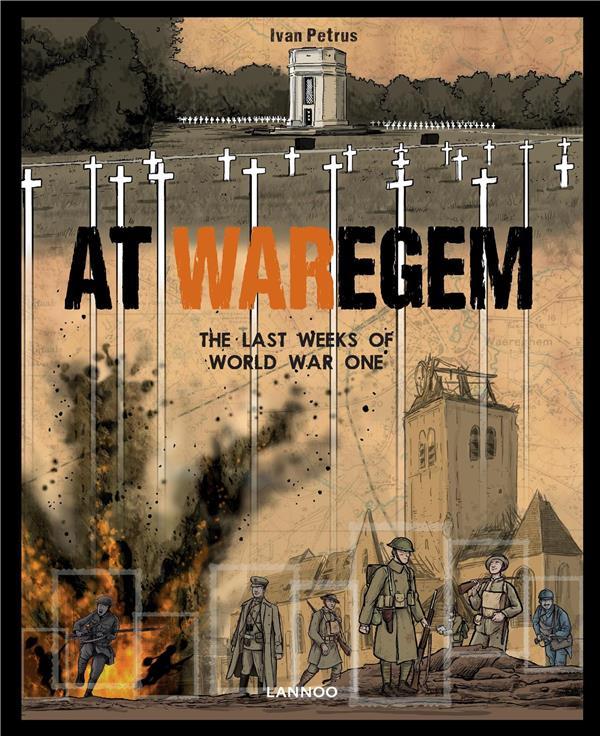 At Waregem ; the last weeks of World War One